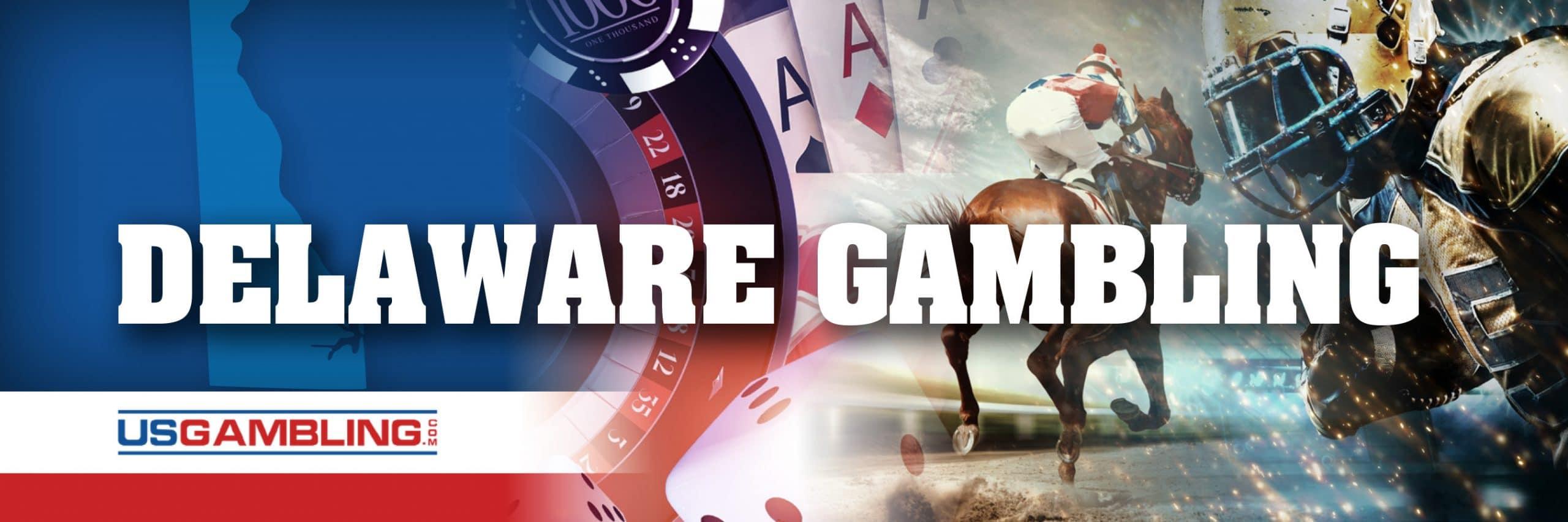 Legal Delaware Gambling