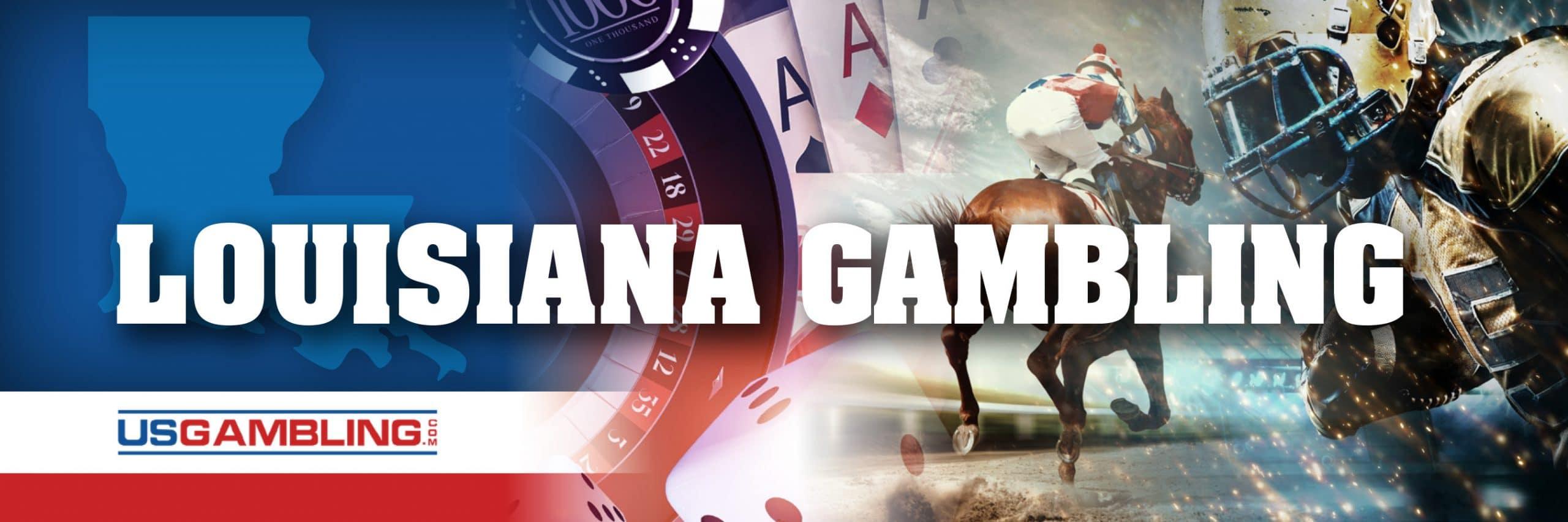 Legal Louisiana Gambling