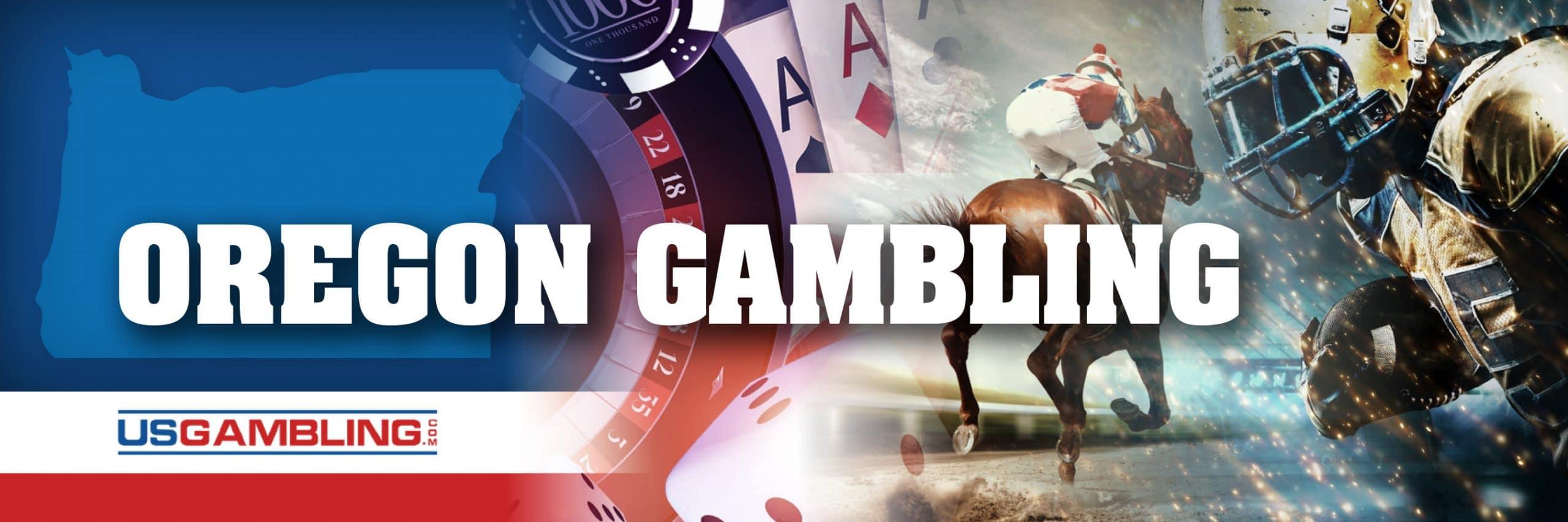 Legal Oregon Gambling