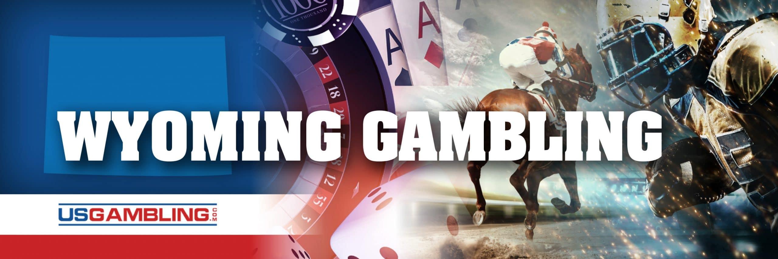 Legal Wyoming Gambling